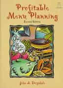 二手書博民逛書店 《Profitable Menu Planning》 R2Y ISBN:0136469442│Pearson College Division