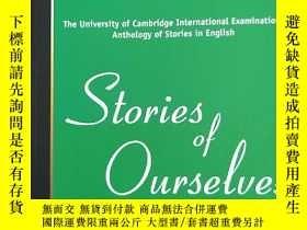 二手書博民逛書店Stories罕見of Ourselves: The Unive
