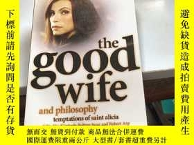 二手書博民逛書店The罕見Good Wife and PhilosophyY24