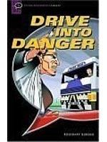 二手書博民逛書店 《Drive into Danger (Oxford Bookworms Starters)》 R2Y ISBN:019423178X│RosemaryBorder