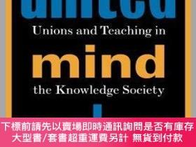 二手書博民逛書店預訂United罕見Mind Workers: Unions And Teaching In The Knowle