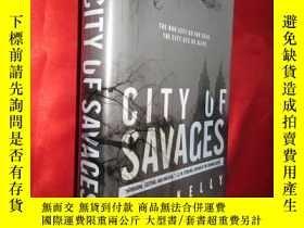 二手書博民逛書店City罕見of Savages (大32開,硬精裝) 【詳見圖