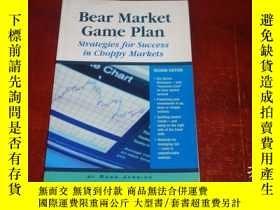 二手書博民逛書店Bear罕見Market Game Plan: Strategies for Success in Choppy