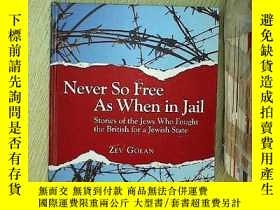 二手書博民逛書店Never罕見so free as when in jail 從