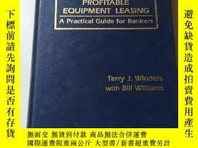 二手書博民逛書店PROFITABLE罕見EQUIPMENT LEASING A