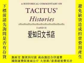 二手書博民逛書店【罕見】A Historical Commentary On Tacitus Histories I And I
