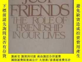 二手書博民逛書店JUST罕見FRIENDS THE ROLE OF FRIEND