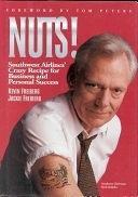 二手書《Nuts!: Southwest Airlines Crazy Recipe for Business and Personal Success》 R2Y ISBN:1885167180