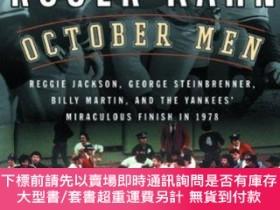 二手書博民逛書店October罕見Men: Reggie Jackson, George Steinbrenner, Billy