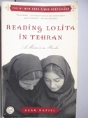 【書寶二手書T1/原文小說_NGY】Reading Lolita in Tehran_Nafisi, Azar