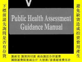 二手書博民逛書店Atsdr罕見Public Health Assessment Guidance Manual-美國毒物和疾病登記