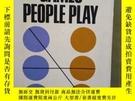 二手書博民逛書店Games罕見People Play The Psychology of Human Relationships