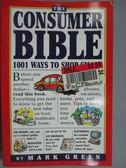 【書寶二手書T1/原文書_ZHZ】The Consumer Bible_Mark J. Green