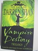 【書寶二手書T5/原文小說_AW7】Vampire Destiny Trilogy_Darren Shan