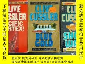 二手書博民逛書店CLIVE罕見CUSSLER ——《 BLUE GOLD 》《 Pacific Vortex !》《Shock w