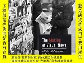二手書博民逛書店The罕見Making Of Visual NewsY256260 Thierry Gervais Bloom