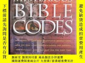 二手書博民逛書店The罕見Mysterious Bible Codes(英語原版