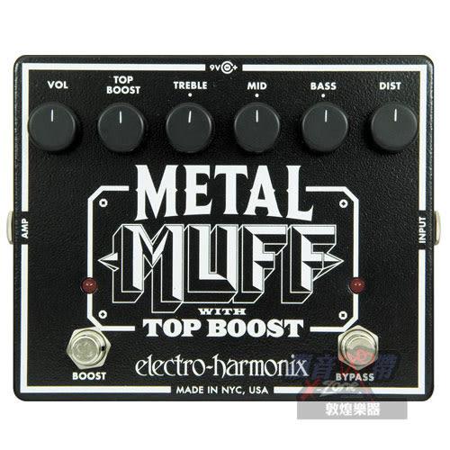 【敦煌樂器】Electro Harmonix Metal Muff with Top Boost 破音效果器