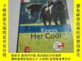 二手書博民逛書店Kaya罕見keeps Her cool:凱亞讓她保持冷靜(外文