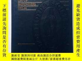 二手書博民逛書店LIST罕見OF SHIPOWNERS 1993—94(精裝、12開)Y11016 LIST OF SHIPO