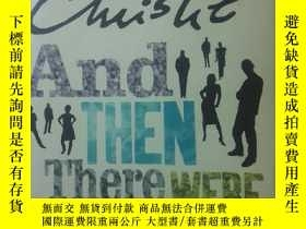 二手書博民逛書店And罕見Then There Were NoneY57098