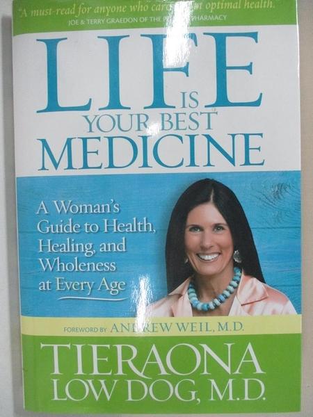 【書寶二手書T1/餐飲_J9O】Life Is Your Best Medicine: A Woman's Guide to Health..