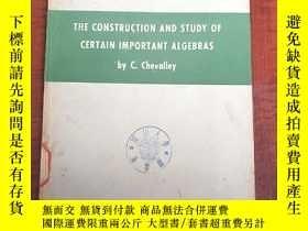 二手書博民逛書店the罕見construction and study of certain important algebras