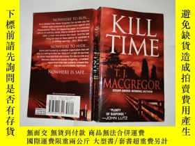 二手書博民逛書店Kill罕見timeY241290 T J MACGREGOR