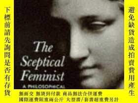 二手書博民逛書店The罕見Sceptical FeministY256260 Janet Radcliffe Richards