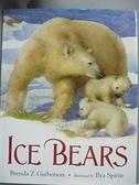【書寶二手書T8/少年童書_JG7】Ice Bears_Guiberson, Brenda Z./ Spirin, Ilya (ILT)