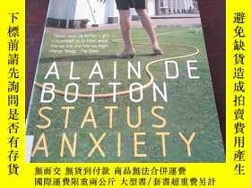 二手書博民逛書店ALAIN罕見DE BOTTON STATUS ANXIETY(