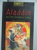 【書寶二手書T8/語言學習_GTP】Aladdin and the Enchanted Lamp: Level 1_De