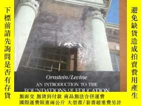 二手書博民逛書店AN罕見INTRODUCTION TO THE FOUNDATIONS OF EDUCATION (Tbird E