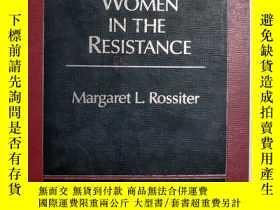 二手書博民逛書店WOMEN罕見IN THE RESISTANCE(英文原版)Y2