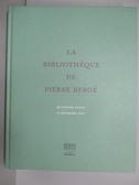 【書寶二手書T3/收藏_PMK】La Bibliotheque de Pierre Berge_2018/12/14