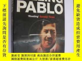 二手書博民逛書店KILLING罕見PABLO;THE HUNT FOR THE