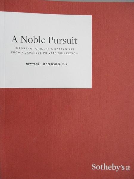 【書寶二手書T4/收藏_JRH】Sotheby s_A Noble Pursuit_2019/9/11