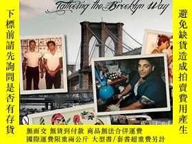 二手書博民逛書店It罕見Is What It Is: Tattooing the Brooklyn WayY360448 Pe