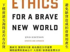 二手書博民逛書店Ethics罕見For A Brave New World, Second EditionY364682 Jo
