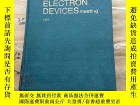 二手書博民逛書店international罕見ELECTRON DEVICES meeting 1987Y252403 spo