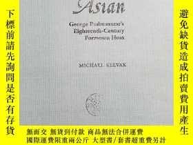二手書博民逛書店The罕見Pretended Asian: George Psa
