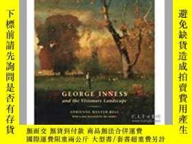 二手書博民逛書店George罕見Inness and the Visionary