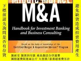 二手書博民逛書店Middle罕見Market M & A: Handbook for Investment Banking and