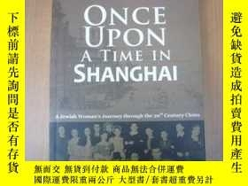二手書博民逛書店ONCE罕見UPON A TIME IN SHANGHAI(上海