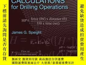 二手書博民逛書店Formulas罕見and Calculations for Drilling Operations, 2nd E