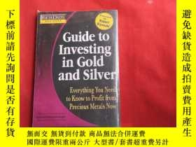 二手書博民逛書店Guide罕見to Investing in GoId in GoID AND SiIVER【 末開封】Y17