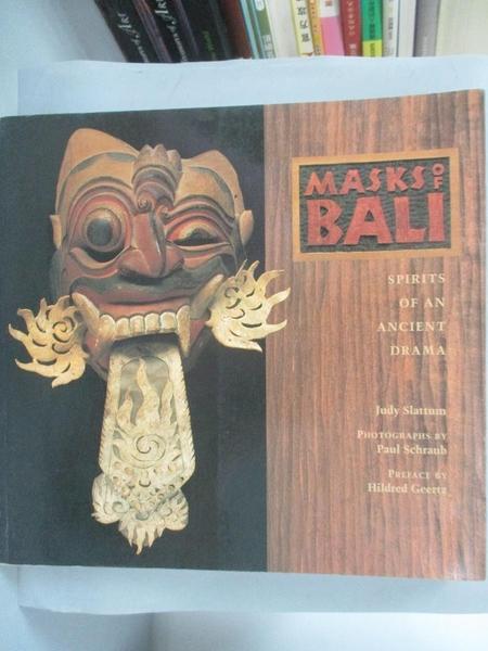 【書寶二手書T4/藝術_ZJG】Masks of Bali_Judy Slattum, Paul Schraub