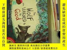 二手書博民逛書店the罕見wolf who learned to be good 學會做好人的狼Y180897