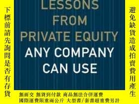 二手書博民逛書店Lessons罕見From Private Equity Any Company Can UseY364153