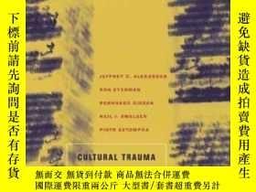 二手書博民逛書店Cultural罕見Trauma And Collective IdentityY364153 Jeffrey